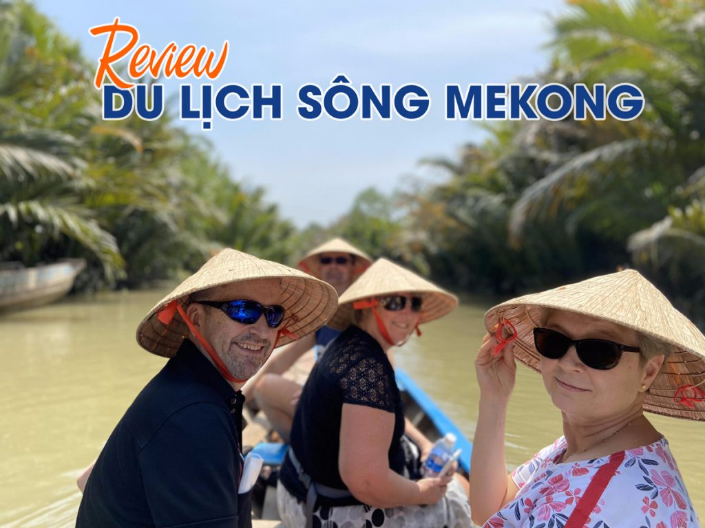 review du lịch sông mekong